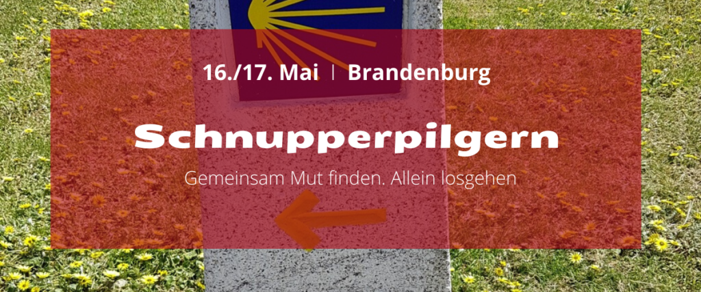 Schnupperpilgern in Brandenburg 1