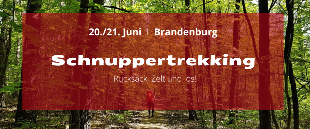Schnuppertrekking in Brandenburg
